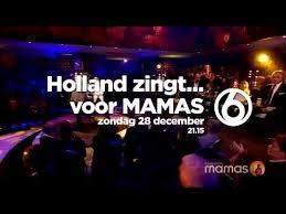 Holland zingt voor mama''s